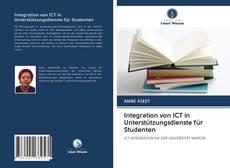 Bookcover of Integration von ICT in Unterstützungsdienste für Studenten