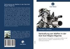 Couverture de Verbreitung von Waffen in der Süd-Süd-Region Nigerias