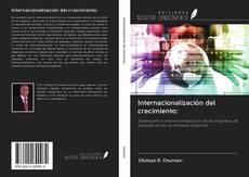 Portada del libro de Internacionalización del crecimiento: