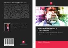 Copertina di Internacionalizando o Crescimento: