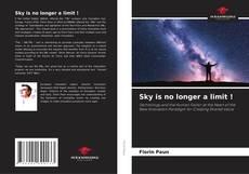 Buchcover von Sky is no longer a limit !