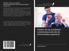 Обложка Gestión de los accidentes cerebrovasculares de las extremidades superiores