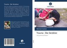 Обложка Trauma - Der Zerstörer