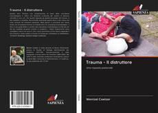 Capa do livro de Trauma - Il distruttore
