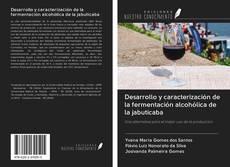 Обложка Desarrollo y caracterización de la fermentación alcohólica de la jabuticaba