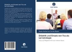 Bookcover of Didaktik und Einsatz von Tics als Lernstrategie