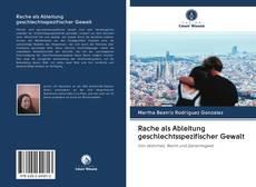 Borítókép a  Rache als Ableitung geschlechtsspezifischer Gewalt - hoz