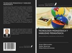 Portada del libro de TECNOLOGÍA PEDAGÓGICA Y HABILIDAD PEDAGÓGICA