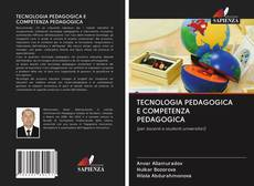 Copertina di TECNOLOGIA PEDAGOGICA E COMPETENZA PEDAGOGICA