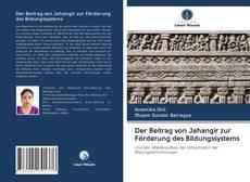 Capa do livro de Der Beitrag von Jahangir zur Förderung des Bildungssystems