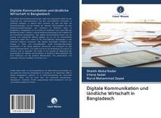 Bookcover of Digitale Kommunikation und ländliche Wirtschaft in Bangladesch