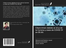 Portada del libro de Cibercrimen debido al virus de la Corona y casos de COVID-19 en EE.UU.