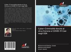 Bookcover of Cyber-Criminalità dovuta al virus Corona e COVID-19 Casi negli USA