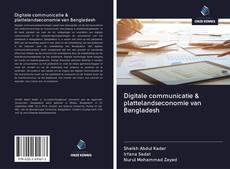 Bookcover of Digitale communicatie & plattelandseconomie van Bangladesh