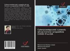 Bookcover of Cyberprzestępczość z powodu wirusa Corona i przypadków COVID-19 w USA