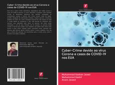 Bookcover of Cyber-Crime devido ao vírus Corona e casos de COVID-19 nos EUA