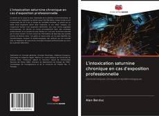 L'intoxication saturnine chronique en cas d'exposition professionnelle kitap kapağı