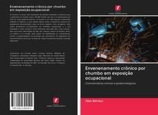 Capa do livro de Envenenamento crônico por chumbo em exposição ocupacional