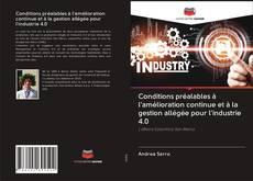 Bookcover of Conditions préalables à l'amélioration continue et à la gestion allégée pour l'industrie 4.0