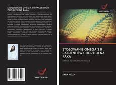 Bookcover of STOSOWANIE OMEGA 3 U PACJENTÓW CHORYCH NA RAKA