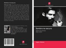 Capa do livro de Sombra no escuro