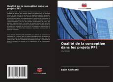 Обложка Qualité de la conception dans les projets PFI