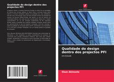 Copertina di Qualidade do design dentro dos projectos PFI