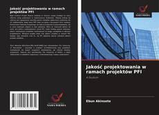 Copertina di Jakość projektowania w ramach projektów PFI