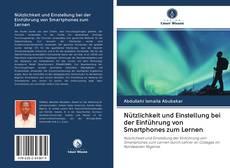 Bookcover of Nützlichkeit und Einstellung bei der Einführung von Smartphones zum Lernen