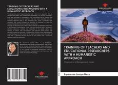 Couverture de TRAINING OF TEACHERS AND EDUCATIONAL RESEARCHERS WITH A HUMANISTIC APPROACH