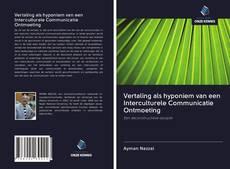 Copertina di Vertaling als hyponiem van een Interculturele Communicatie Ontmoeting