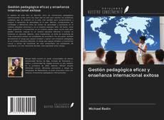 Couverture de Gestión pedagógica eficaz y enseñanza internacional exitosa