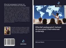 Bookcover of Effectief pedagogisch beheer en succesvol internationaal onderwijs