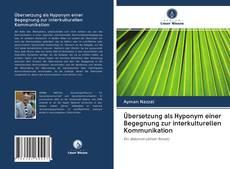 Обложка Übersetzung als Hyponym einer Begegnung zur interkulturellen Kommunikation