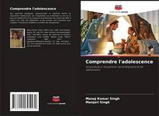 Bookcover of Comprendre l'adolescence