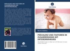 Bookcover of PRÄVALENZ UND FAKTOREN IM ZUSAMMENHANG MIT UNTERERNÄHRUNG
