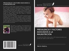 PREVALENCIA Y FACTORES ASOCIADOS A LA MALNUTRICIÓN的封面