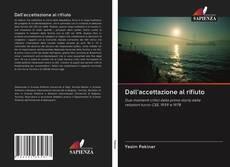 Bookcover of Dall'accettazione al rifiuto