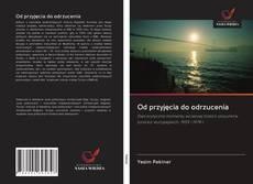 Bookcover of Od przyjęcia do odrzucenia