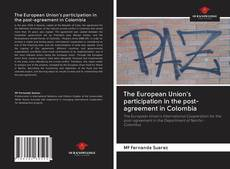 Capa do livro de The European Union's participation in the post-agreement in Colombia