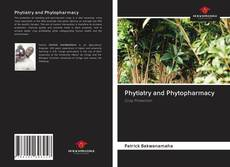 Couverture de Phytiatry and Phytopharmacy