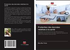 Protection des données relatives à la santé kitap kapağı