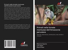 Couverture de Primati nelle foreste montuose dell'Amazzonia peruviana