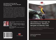 Portada del libro de Les oiseaux du barrage de Mukutmanipur, Bankura, Bengale occidental, Inde