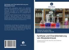 Bookcover of Synthese und Charakterisierung von Molybdäntrioxid