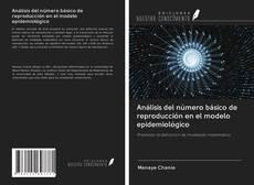 Borítókép a  Análisis del número básico de reproducción en el modelo epidemiológico - hoz