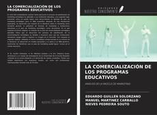 Couverture de LA COMERCIALIZACIÓN DE LOS PROGRAMAS EDUCATIVOS
