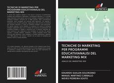 Couverture de TECNICHE DI MARKETING PER PROGRAMMI EDUCATIVIANALISI DEL MARKETING MIX