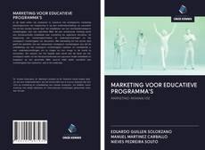 Bookcover of MARKETING VOOR EDUCATIEVE PROGRAMMA'S