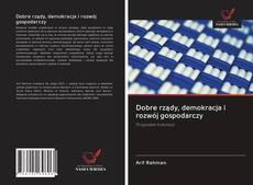 Обложка Dobre rządy, demokracja i rozwój gospodarczy